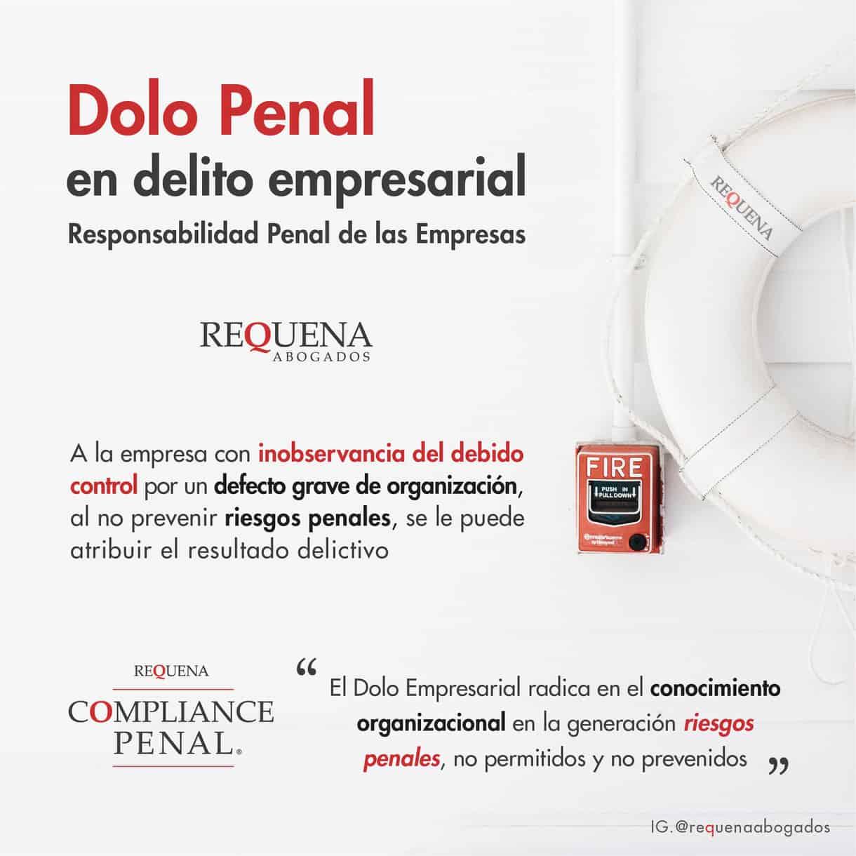 Dolo Penal | Compliance Penal | Requena Abogados