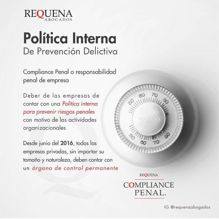 Política Interna de Prevención Delictiva | Compliance Penal | Requena Abogados